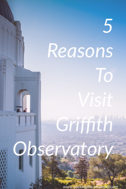 My favorite place to visit in Los Angeles California is Griffith Observatory. Here is 5 reasons why you should visit Griffith Observatory.