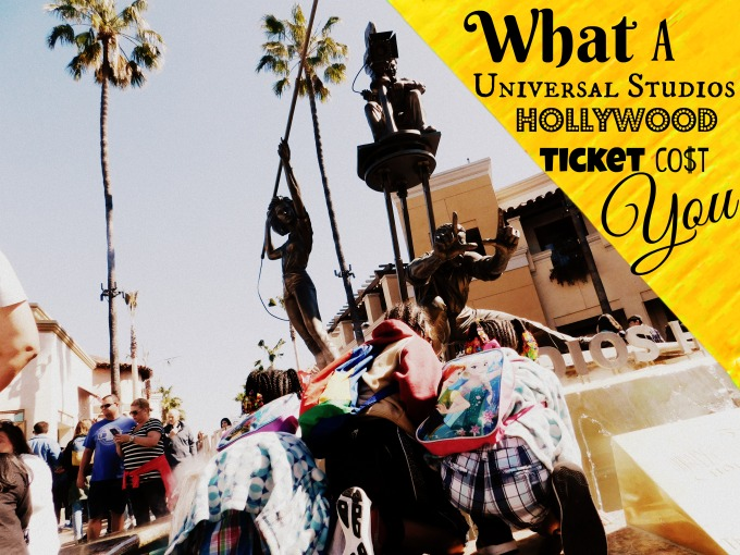 What a Universal Studios Hollywood Ticket Cost You