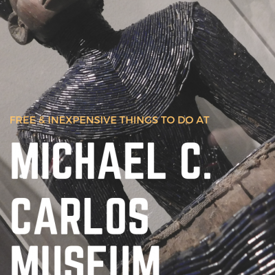 Inexpensive and Free Things You Can Do At Michael C. Carlos Museum